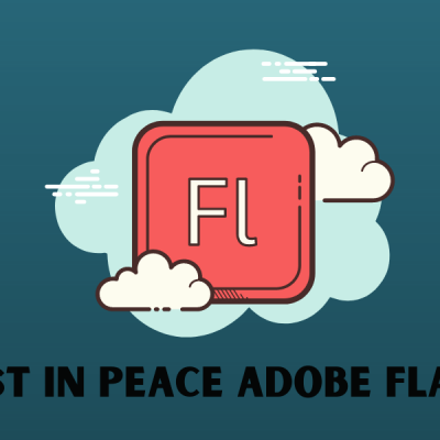 Rest in Peace Adobe Flash