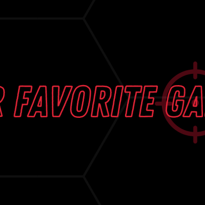 Our Favorite Games