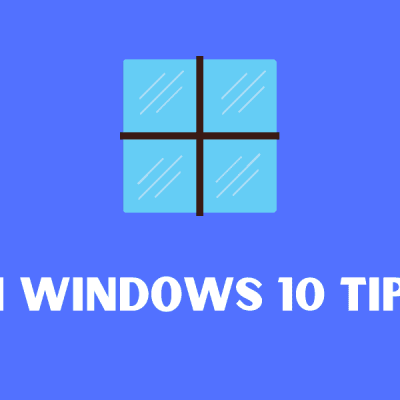 Windows 10 Tips : 21 Simple instructions