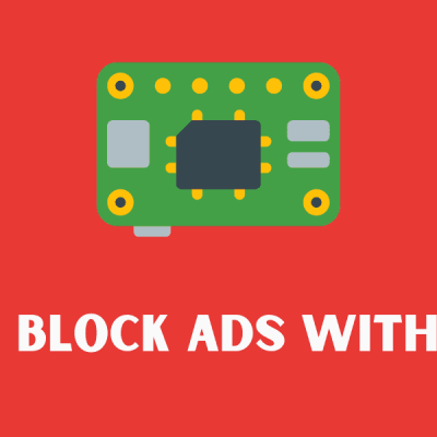 How to Block Ads with Pi-Hole