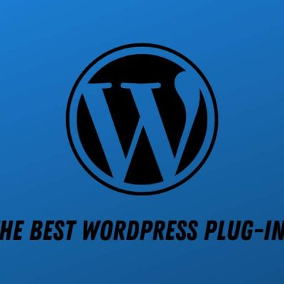 The Best WordPress Plug-Ins