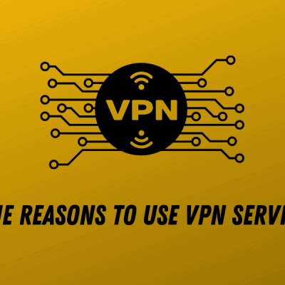 Nine Reasons to Use VPN Services